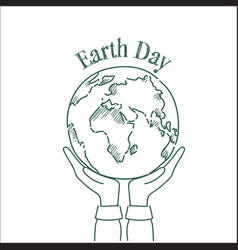 Hand holding sketch planet earth day greeting vector