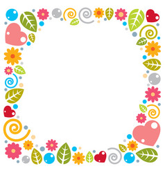 Nice childish frame flowers hearts and leaves vector