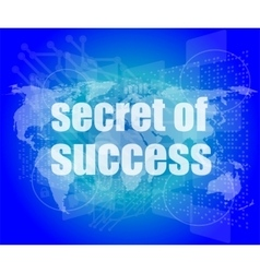 Secret of success text on digital touch screen vector