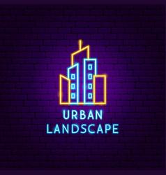 urban landscape neon label vector image