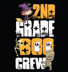 2nd grade boo crew halloween t shirt design vector