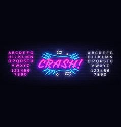 crash neon text design template comic vector image