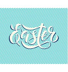 easter lettering written by brush pen vector image