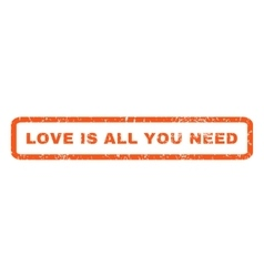 Love Is All You Need Rubber Stamp vector