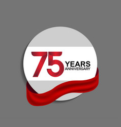 75 years anniversary design in circle red ribbon vector