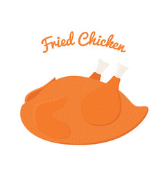 Fried chicken tasty fast food whole meat vector
