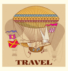 grunge vintage poster with retro air hot balloon vector image