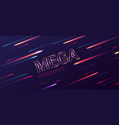 mega discounts abstract poster with glowing text vector image