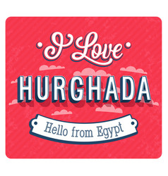 vintage greeting card from hurghada vector image