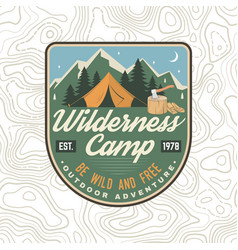 wilderness camp patch be wild and free vector image