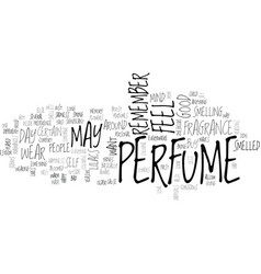 why do people buy perfumes text word cloud concept vector image vector image