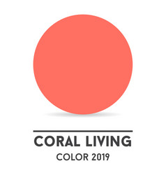 color of the year 2019 - coral coral swatch vector image