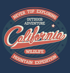 california explore sport wear t-shirt typography vector image