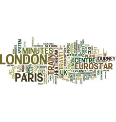 Eurostar or the plane text background word cloud vector