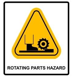 Rotating Parts Hazard sign vector image vector image