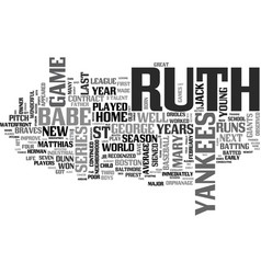 Babe ruth biography text word cloud concept vector