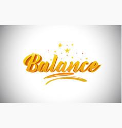 Balance golden yellow word text with handwritten vector
