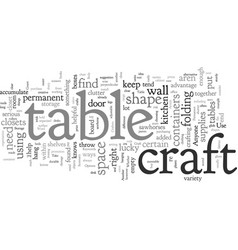Craft table and storage options for crafters vector