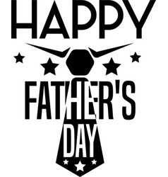 Happy fathers day on white background vector