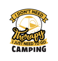 I don t always drink when i m camping vector