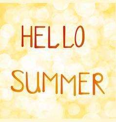 inscription hello summer on vector image