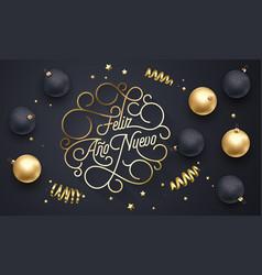 feliz ano nuevo spanish happy new year navidad vector image