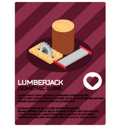 lumberjack color isometric poster vector image