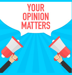 Male hand holding megaphone with your opinion vector