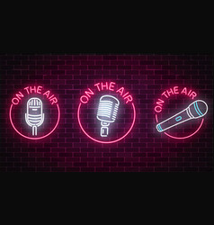 neon on the air signs set with microphones vector image
