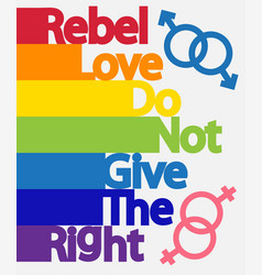 Inscription rebel love do not give right vector