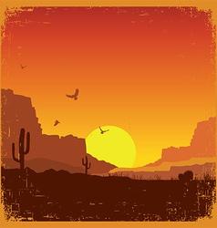 Wild west american desert landscape on old texture vector image vector image