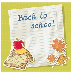 Back to school card on paper sheet vector image vector image