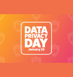 Data privacy day january 28 holiday concept vector