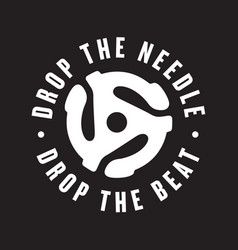 drop needle drop beat vinyl record logo vector image