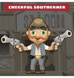 Cartoon character Wild West - cheerful southerner vector image