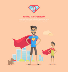 my dad is superhero concept in flat design vector image