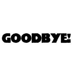 Goodbye stamp typographic stamp vector