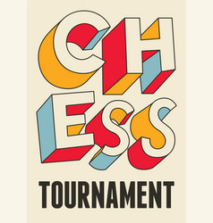 chess tournament typographical vintage poster vector image