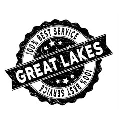 Great lakes best service stamp with grungy style vector