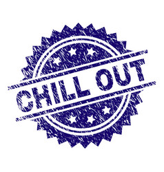 Scratched textured chill out stamp seal vector