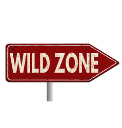 wild zone vintage rusty metal sign vector image