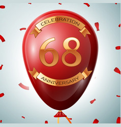 red balloon with golden inscription 68 years vector image