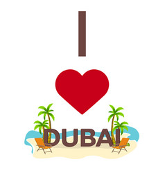 i love dubai travel palm summer lounge chair vector image vector image