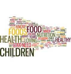 love food and kids text background word cloud vector image vector image