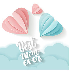 quote best mom ever excellent holiday greeting vector image