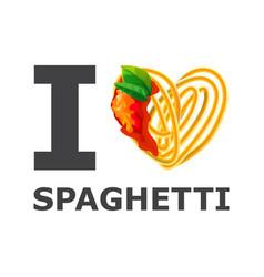 i love spaghetti design isolated background vector image vector image