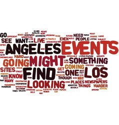 Events in los angeles text background word cloud vector