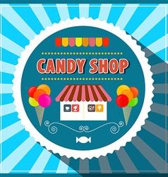 Candy Shop Retro Candy Shop Candy Shop Pap vector image