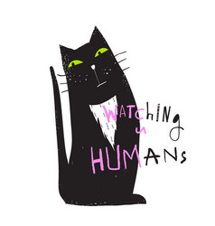 cat sitting watching you graphic print vector image