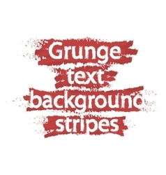 Grunge text background stripes Red vector image